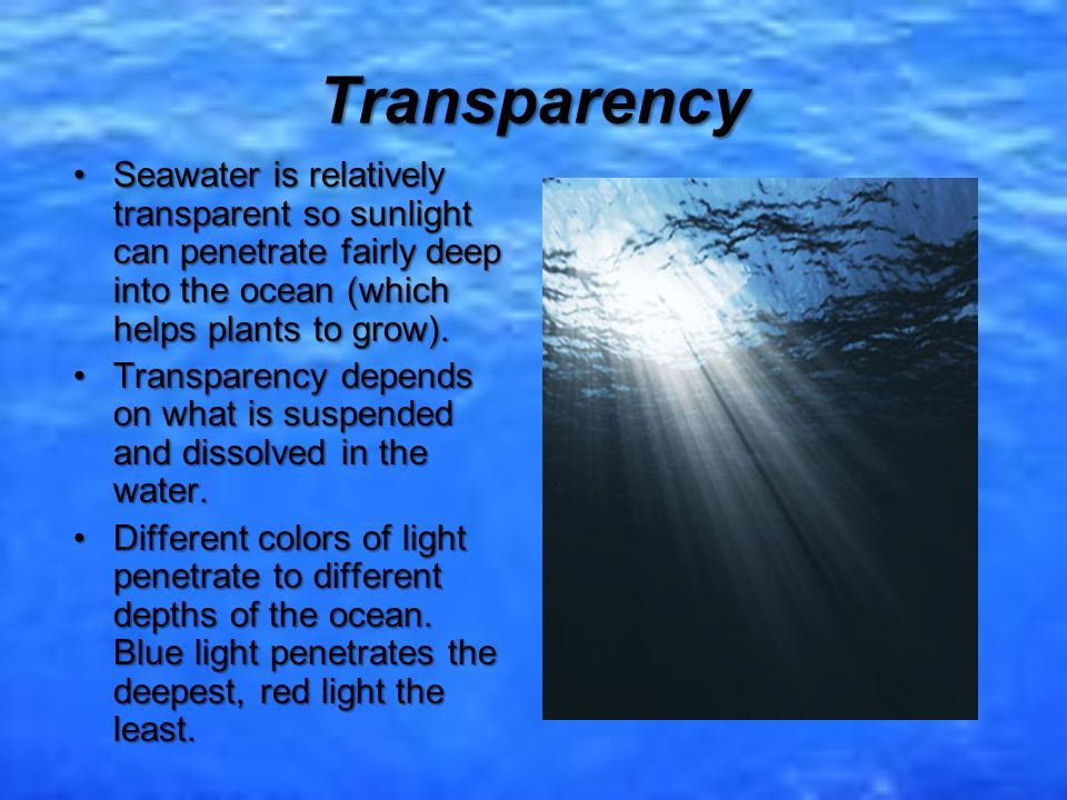 best of Seawater that Color penetrates light of