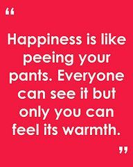 Peeing your pants quote