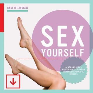 FD reccomend Ways to self orgasm