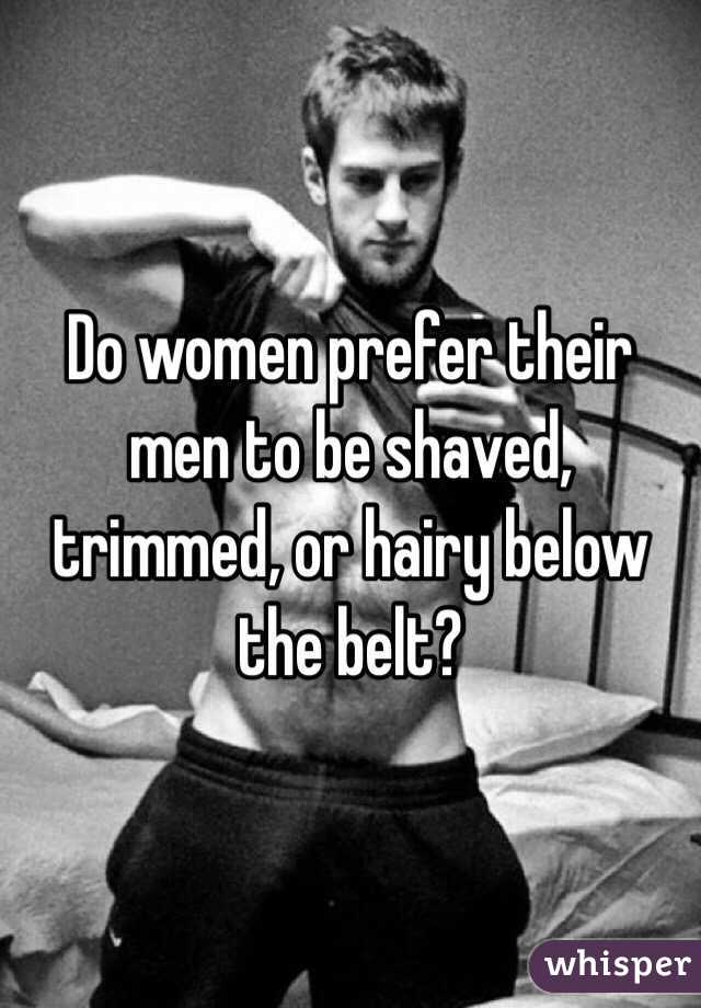 Do women prefer shaved men